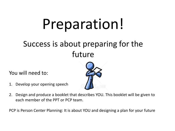 Preparation!