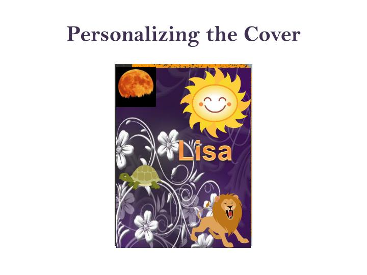 Personalizing the Cover