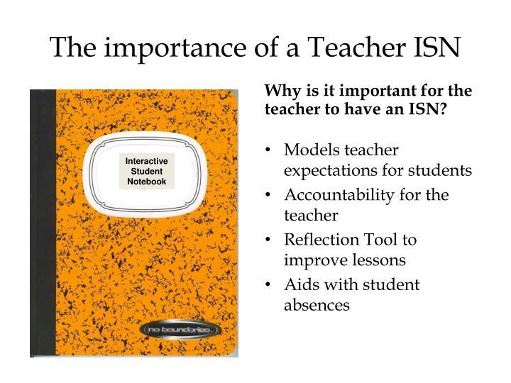 The importance of a Teacher ISN