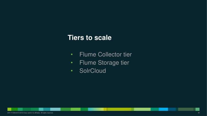 Tiers to scale