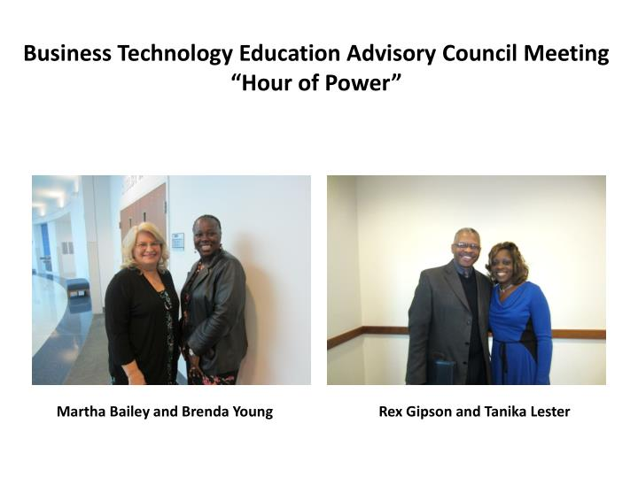 Business technology education advisory council meeting hour of power