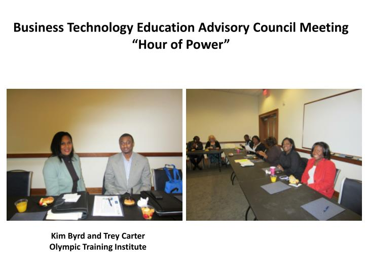 Business technology education advisory council meeting hour of power1