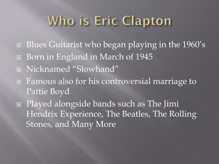 Who is Eric Clapton