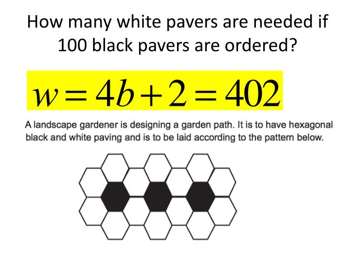 How many white pavers are needed if 100 black pavers are ordered?