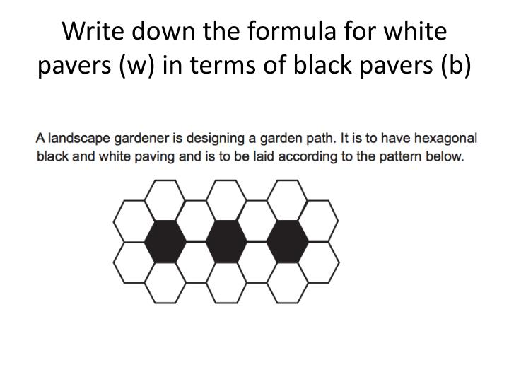 Write down the formula for white pavers (w) in terms of black pavers (b)