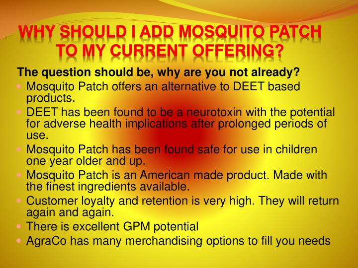 Why should I ADD Mosquito Patch to