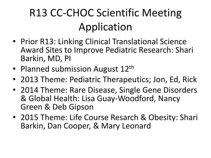 R13 CC-CHOC Scientific Meeting Application