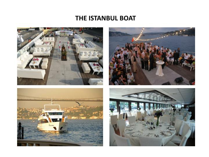 THE ISTANBUL BOAT