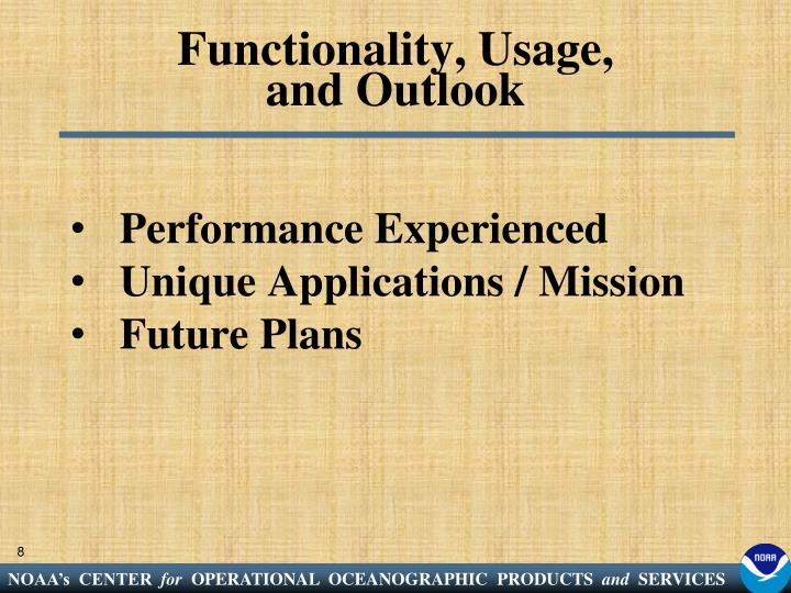 Functionality, Usage,
