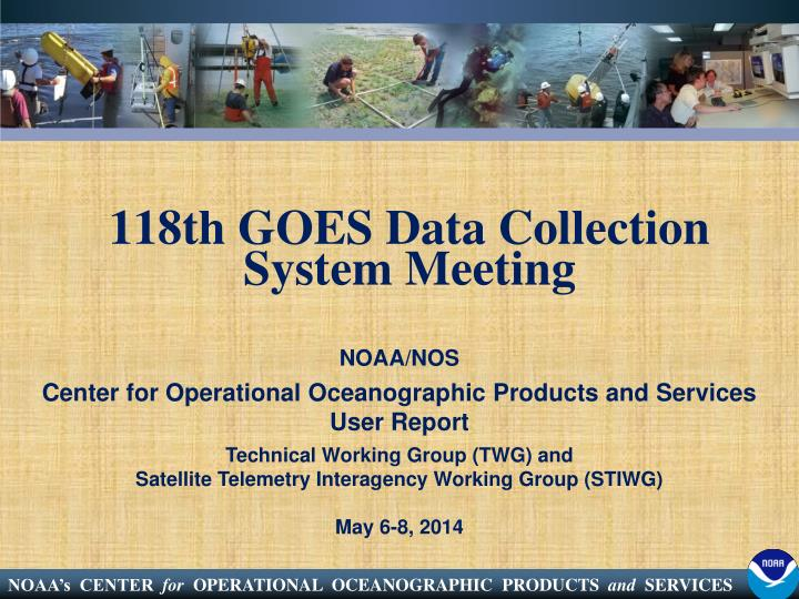 118th GOES Data Collection System