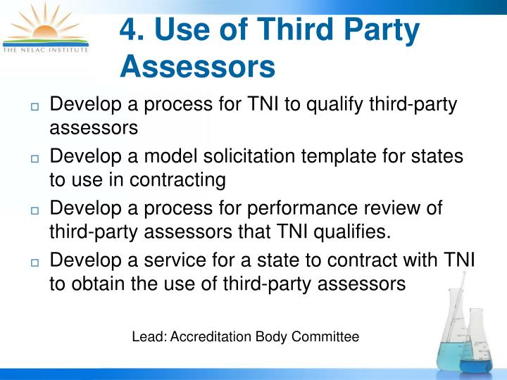 4. Use of Third Party Assessors