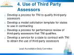 4 use of third party assessors