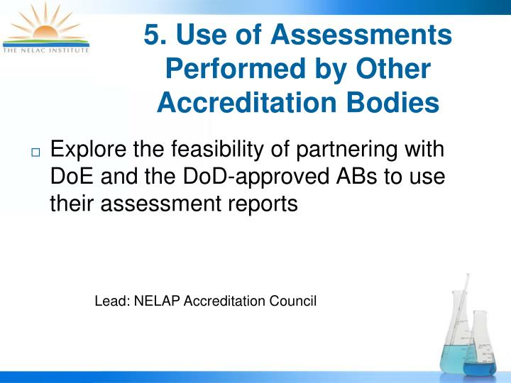5. Use of Assessments Performed by Other Accreditation Bodies