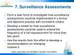 7 surveillance assessments