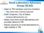 small laboratory advocacy group slag