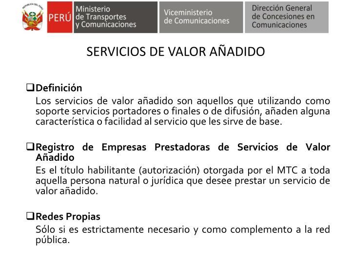 SERVICIOS DE VALOR AÑADIDO
