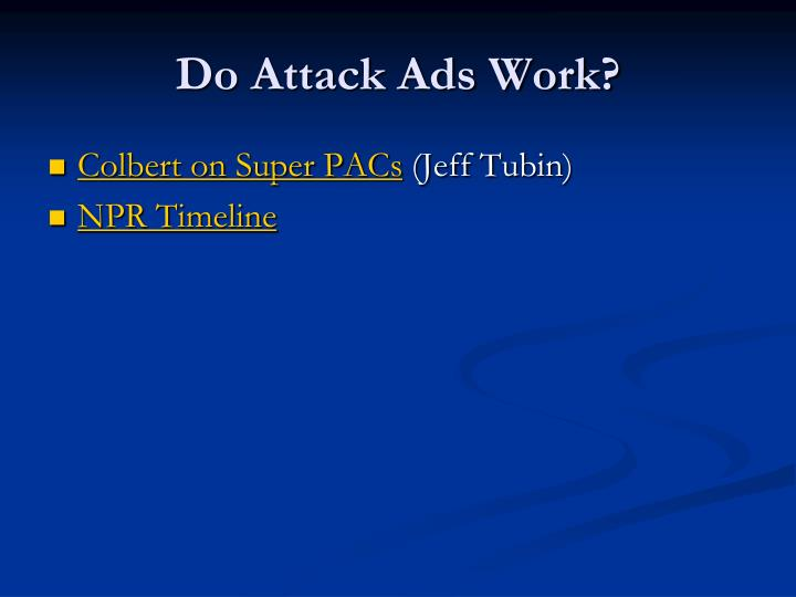 Do Attack Ads Work?