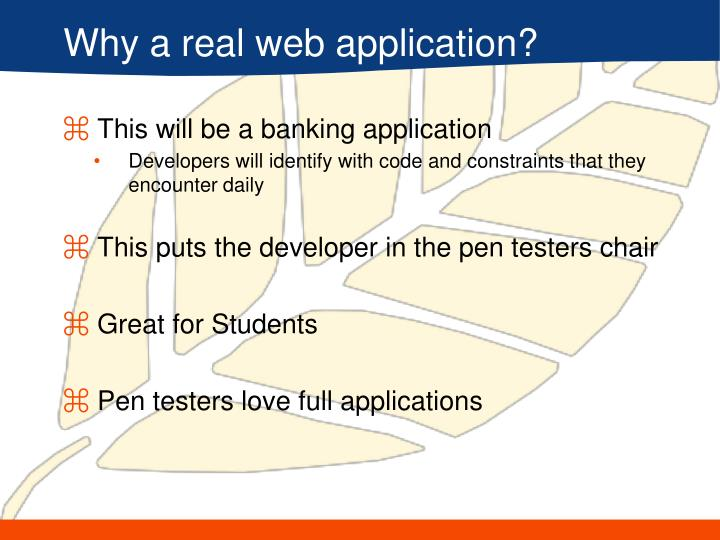 Why a real web application?