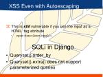 xss even with autoescaping
