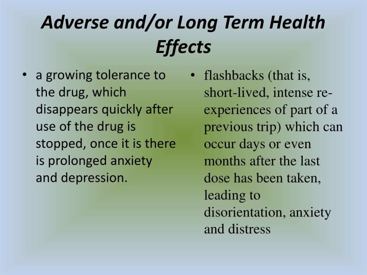 Adverse and/or Long Term Health Effects