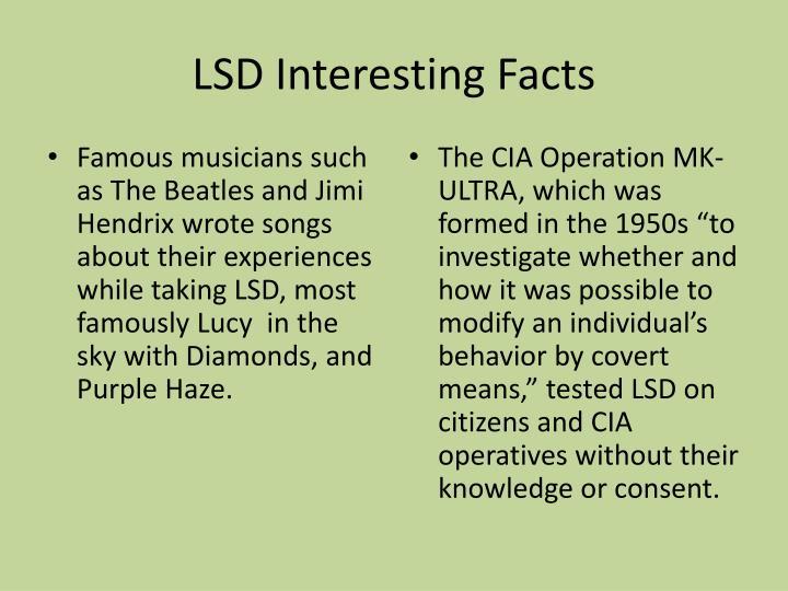 LSD Interesting Facts