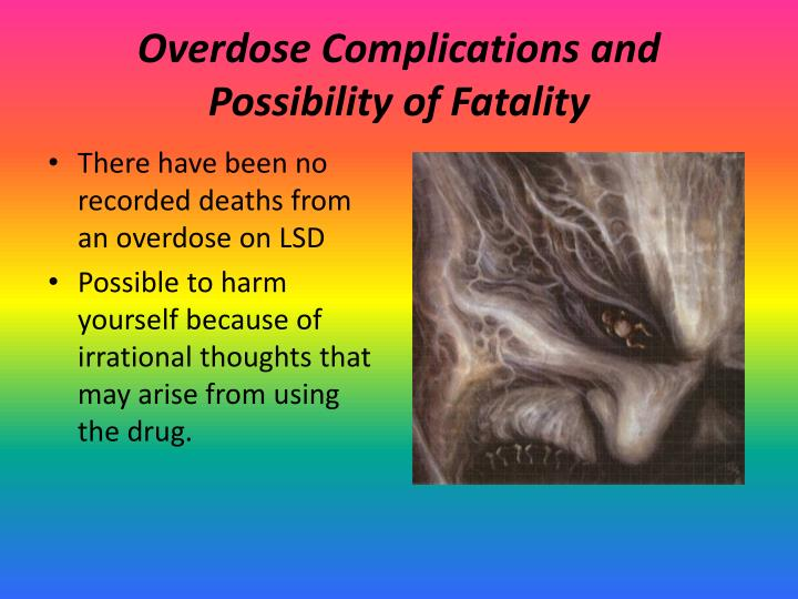 Overdose Complications and Possibility of Fatality
