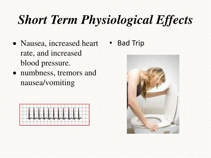 Short Term Physiological Effects