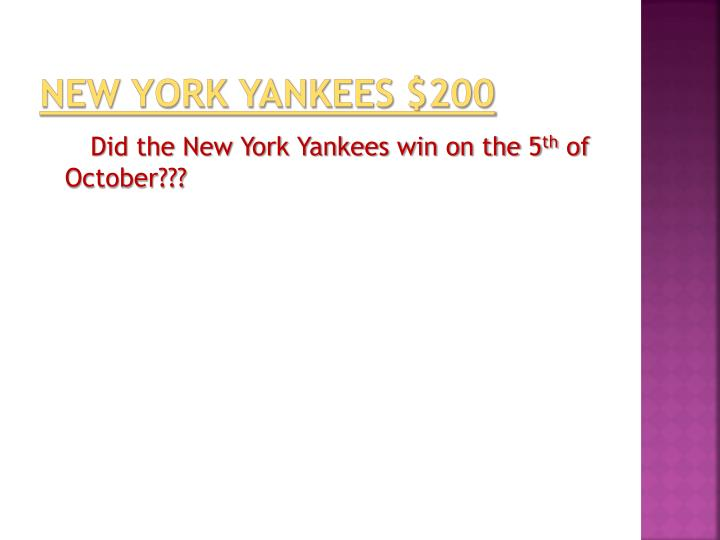 New York Yankees $200