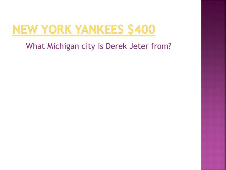 New York Yankees $400