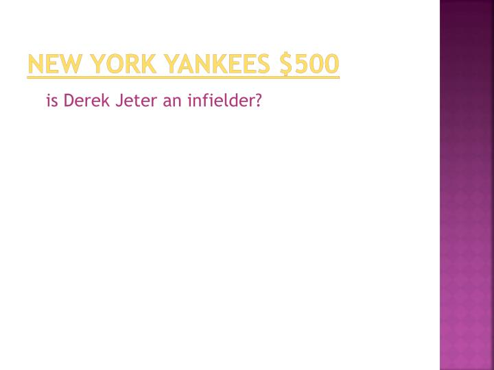 New York Yankees $500