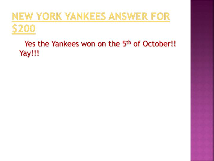 New York Yankees answer for $200