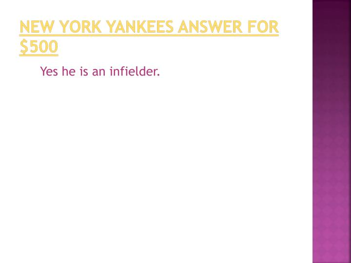 New York Yankees answer for $500