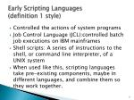 early scripting languages definition 1 style