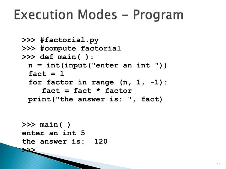 Execution Modes - Program