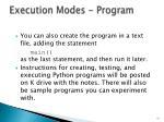 execution modes program1