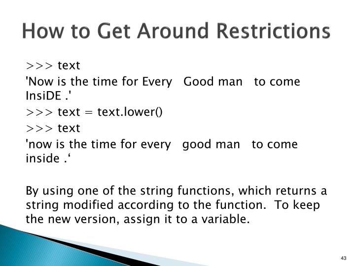 How to Get Around Restrictions