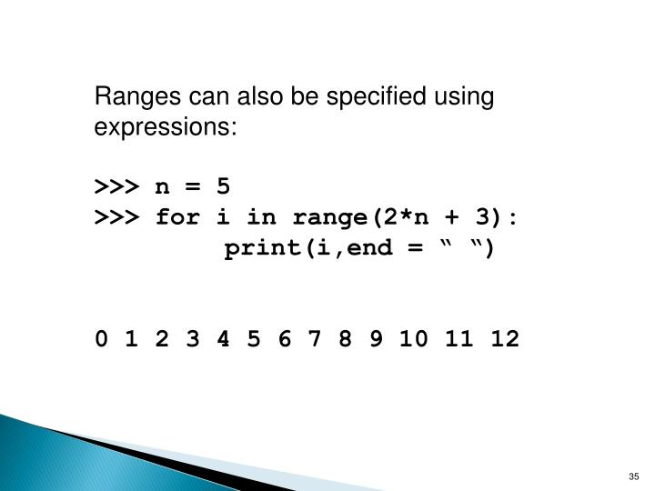 Ranges can also be specified using expressions: