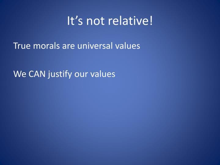 It's not relative!