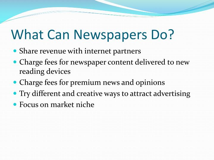 What Can Newspapers Do?