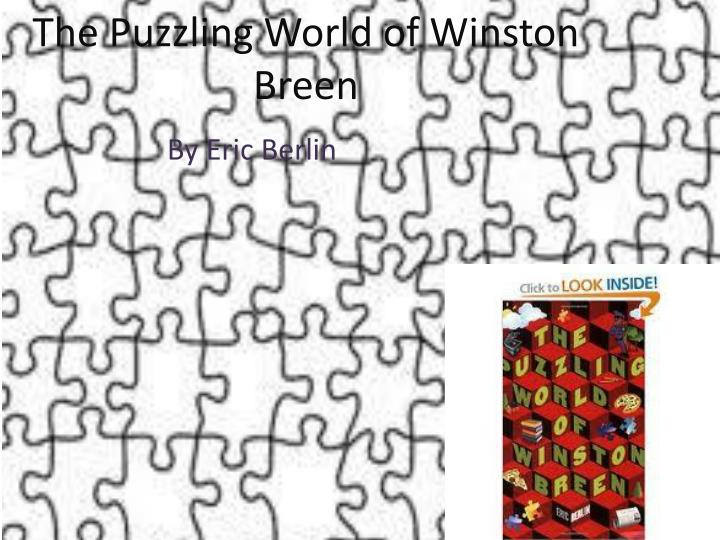 The puzzling w orld of winston b reen