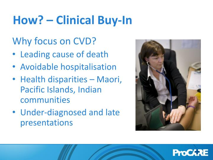 How clinical buy in