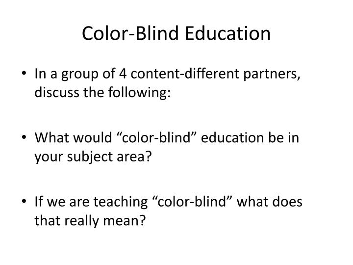Color-Blind Education