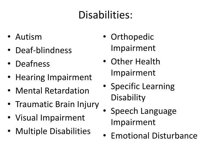 Disabilities: