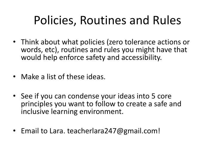 Policies, Routines and Rules