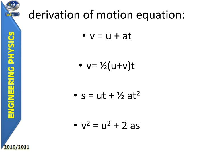 derivation of motion equation: