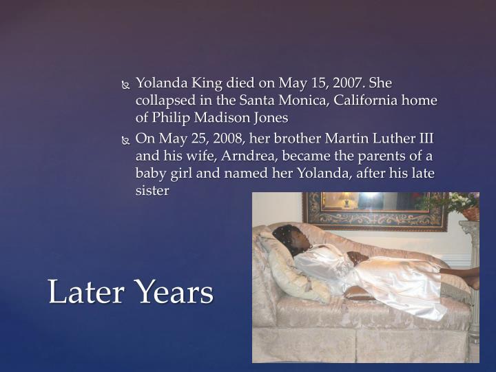 Yolanda King died