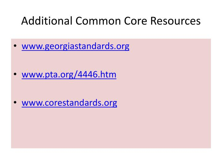 Additional Common Core Resources