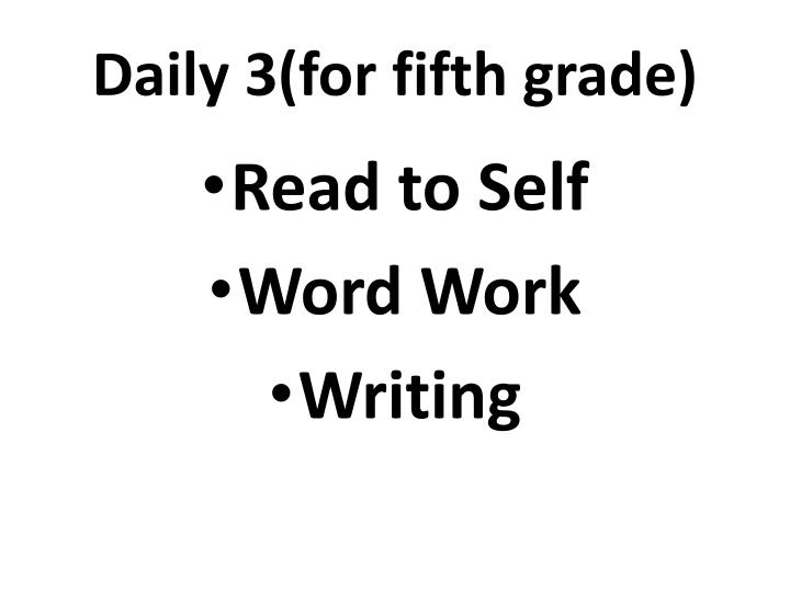 Daily 3(for fifth grade)