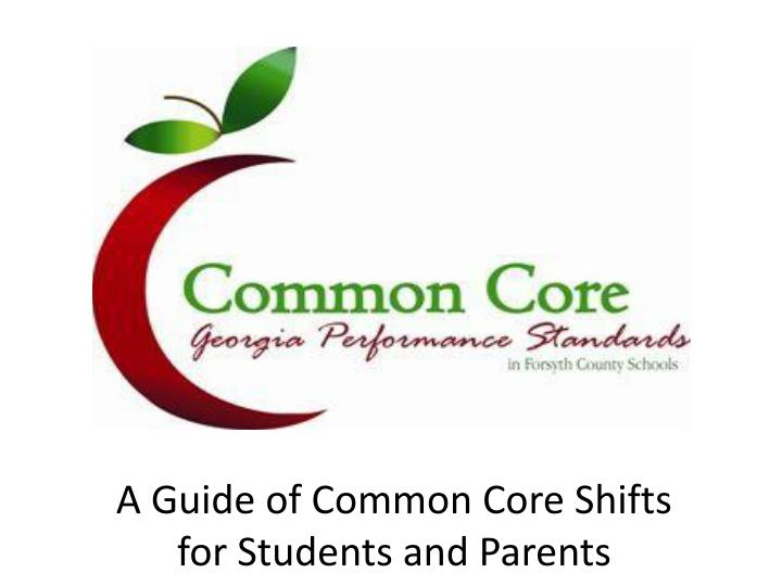 A Guide of Common Core Shifts