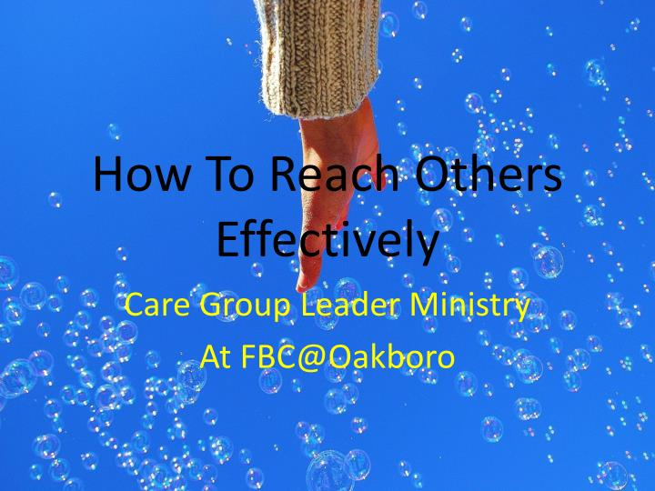 How to reach others effectively